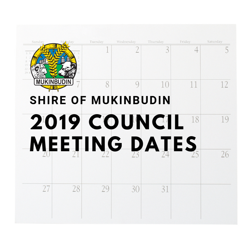 Shire of Mukinbudin Council Meeting Dates 2019